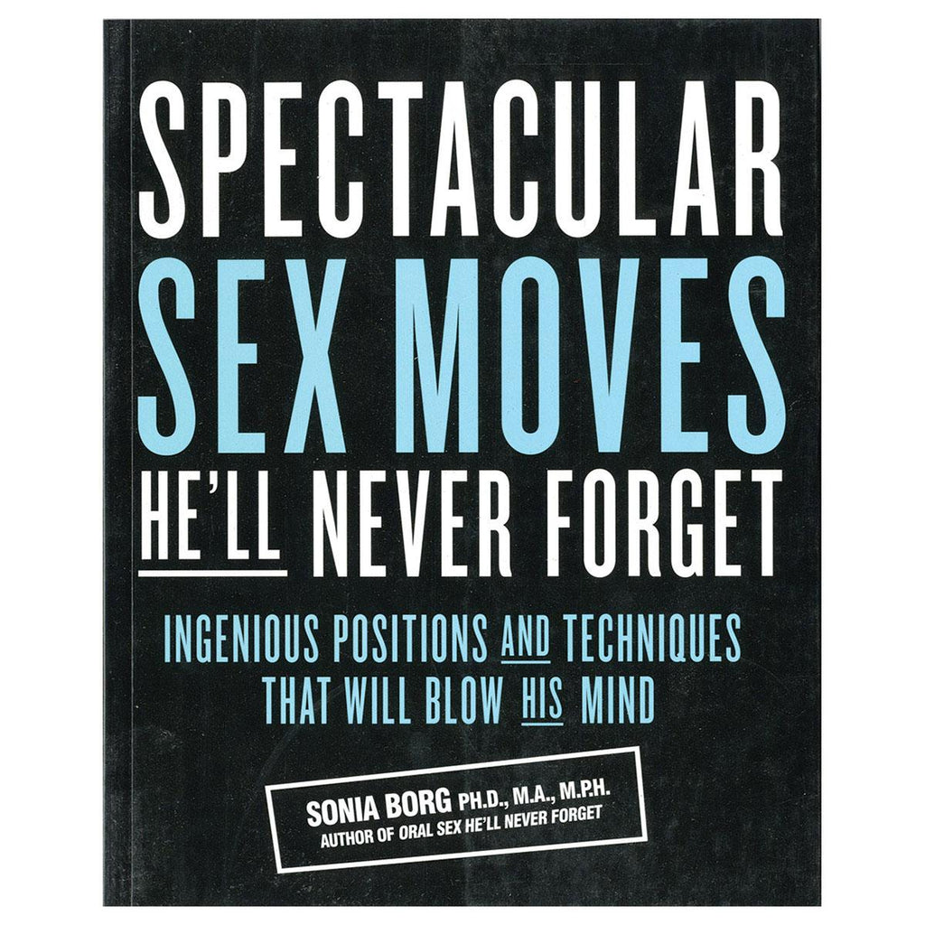 Spectacular Sex Moves HE`LL Never Forget - Casual Toys