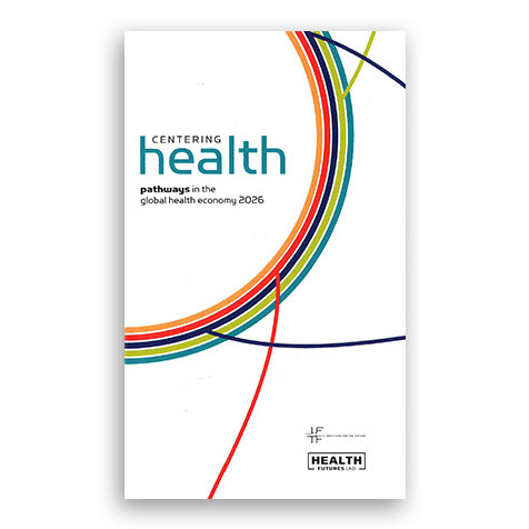 Centering Health: Global Health Economy 2020 (Report)