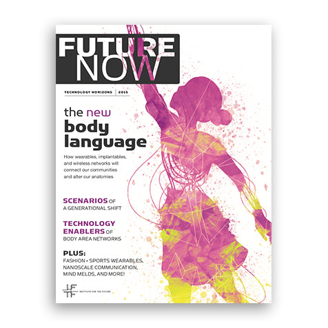 Future Now Magazine - The New Body Language