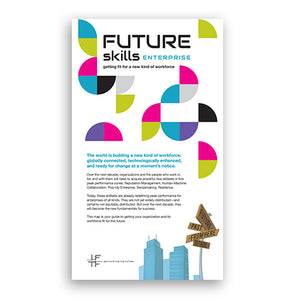 Future Skills Enterprise : Getting fit for a new kind of workforce (Map)