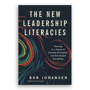 The New Leadership Literacies