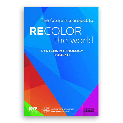 RECOLOR the World: Systems Mythology (Map + Toolkit)