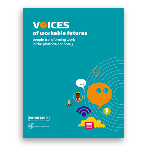 Voices of Workable Futures (Report)