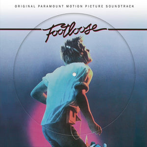 VARIOUS : FOOTLOOSE - VINYL PICTURE DISC (DIECUT SLEEVE) - NATIONAL ALBUM DAY
