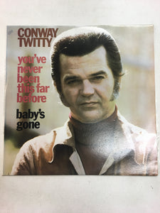 CONWAY TWITTY LP ; YOU'VE NEVER BEEN THIS FAR BEFORE