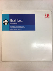 "POSITIVA ; BRAINBUG 12"" x2 set ; NIGHTMARE"