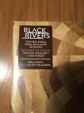 Load image into Gallery viewer, BLACK RIVERS - BLACK RIVERS 1LP