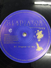 "Load image into Gallery viewer, GLADIATOR 12"" NOW WE ARE FREE ; feat Izzz"