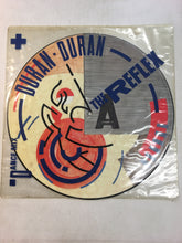 "Load image into Gallery viewer, DURAN DURAN 12"" PICTURE DISC ; THE REFLEX"