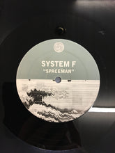 "Load image into Gallery viewer, SYSTEM F 12"" ; ""SPACEMAN"""