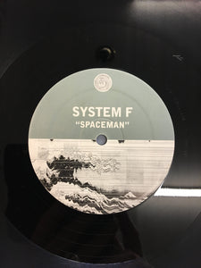 "SYSTEM F 12"" ; ""SPACEMAN"""
