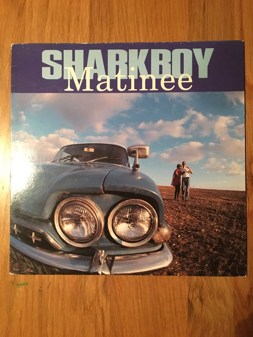 SHARKBOY - MATINEE 1LP 1994