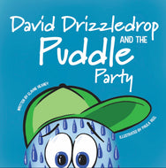 David Drizzledrop and the Puddle Party - COMING SOON
