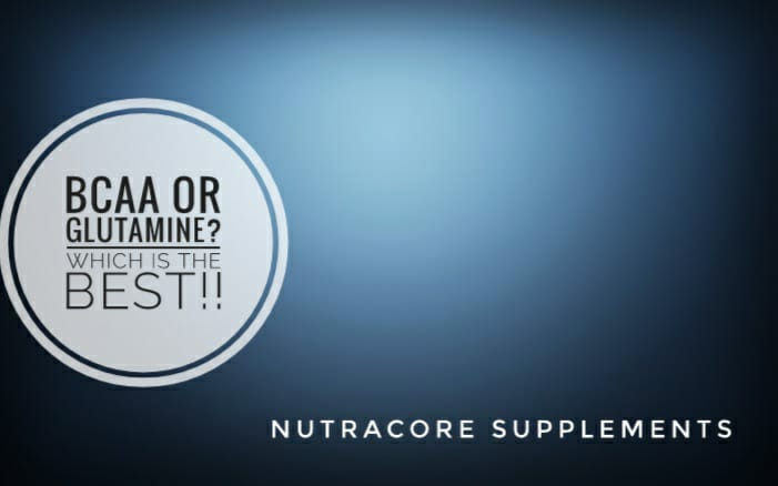 BCAA or Glutamine? Which is the best!