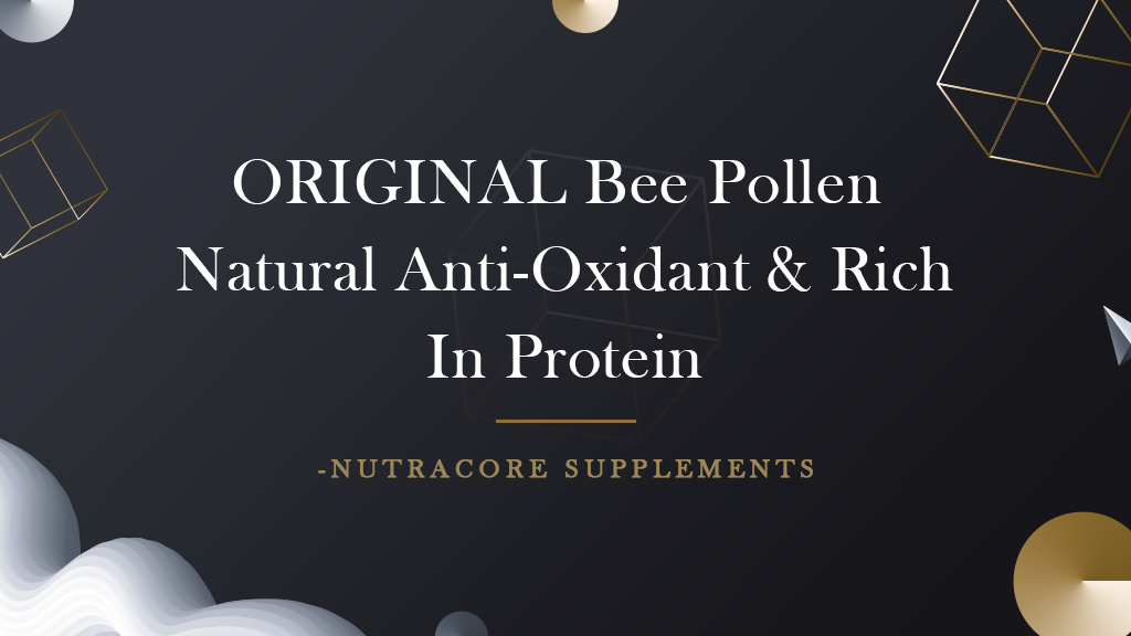 Original Bee Pollen – Natural anti-oxidant and rich in protein