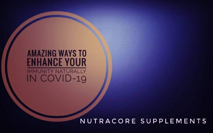 Amazing Ways to Enhance your Immunity Naturally in COVID-19.