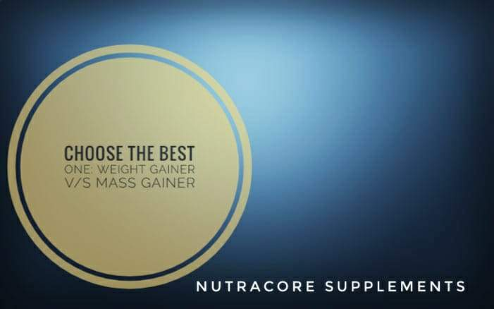 Choose the Best One: Weight Gainer vs Mass Gainer.