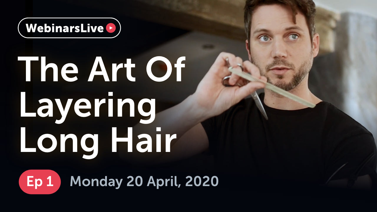 Watch our FREE webinar for graudates and assistants | Episode 1 - The Art of Layering Long Hair