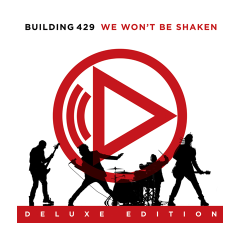 We Won't Be Shaken Deluxe Edition (CD)