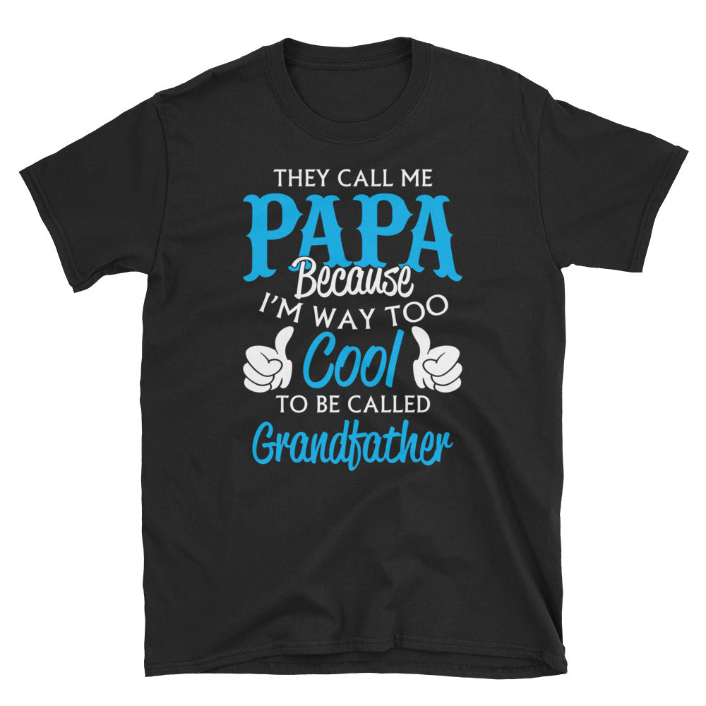 They Call Me Papa Funny Short-Sleeve Men's T-Shirt