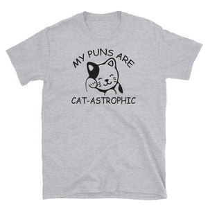 My Puns are Cat-Astrophic Funny Unisex T-Shirt