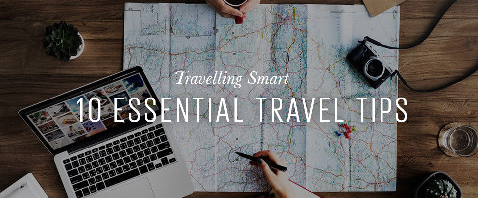10 Essential Travel Tips | No More Ugly Blog