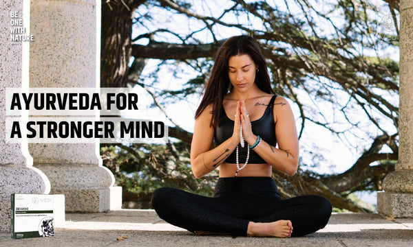 Ayurveda for a stronger mind.