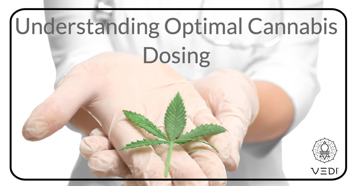 Understanding Optimal Cannabis Dosing