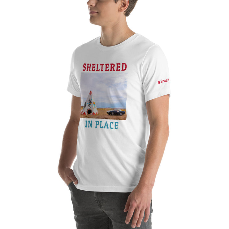 Shelter in Place Short-Sleeve Unisex T-Shirt