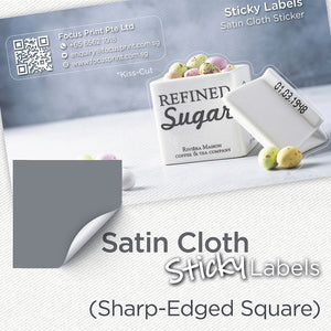Satin Cloth  Sticker (Sharp-Edged Square) - Focus Print Pte Ltd