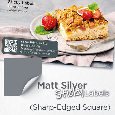 Matt Silver Sticker (Sharp-Edged Square) Water-Proof - Focus Print Pte Ltd