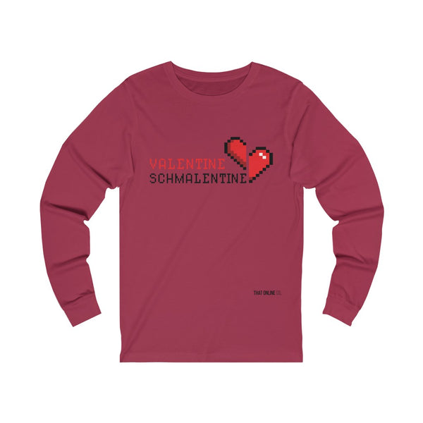 Valentine Schmalentine | Unisex Long Sleeve Tee-That Online Company