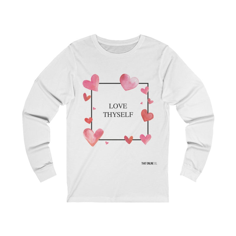 Love Thyself | Unisex Long Sleeve Tee-That Online Company