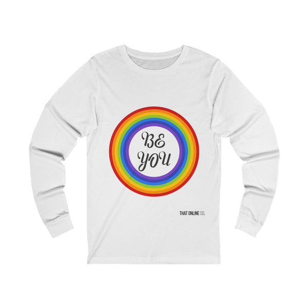 Be You | Unisex Long Sleeve Tee-That Online Company