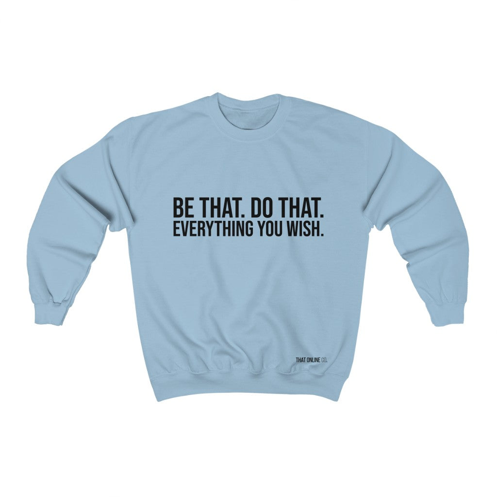Be That | Unisex Sweatshirt-That Online Company