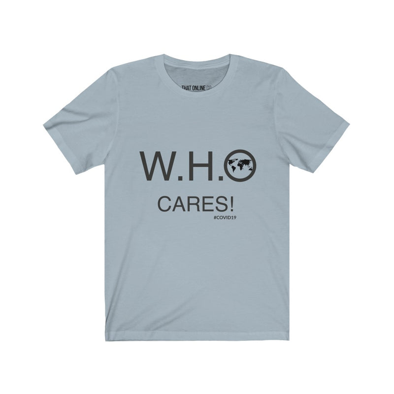 W.H.O Cares | Unisex Jersey Tee-That Online Company