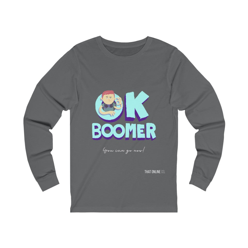 Ok Boomer | Unisex Long Sleeve Tee-That Online Company