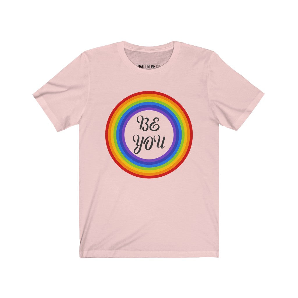 Be You | Unisex Jersey Tee-That Online Company