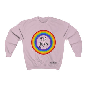 Be You | Unisex Sweatshirt-That Online Company