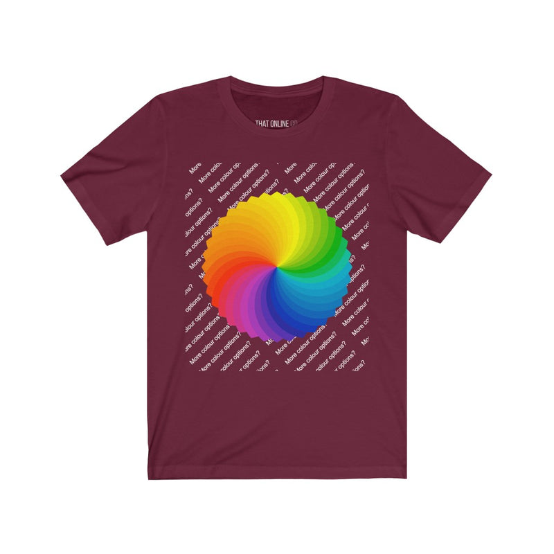 More color options? | Unisex Jersey Tee-That Online Company