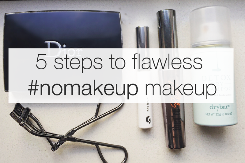 5 Simple Steps to Flawless Weekend #Nomakeup Makeup