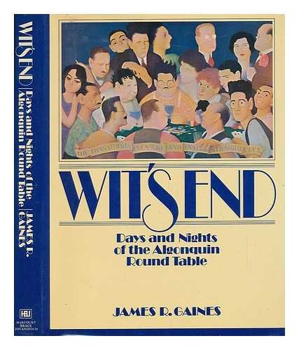 Wit's end: Days and nights of the Algonquin Round Table