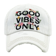 Load image into Gallery viewer, Good Vibes Only Distressed Baseball Cap- White