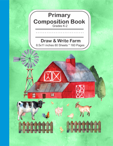 Primary Composition Book: Grades K-2 Draw and Write Farm