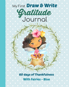 My First Draw and Write Gratitude Journal Blue Fairy Design