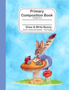Primary Composition Book: Grades K-2 Draw and Write Bunny