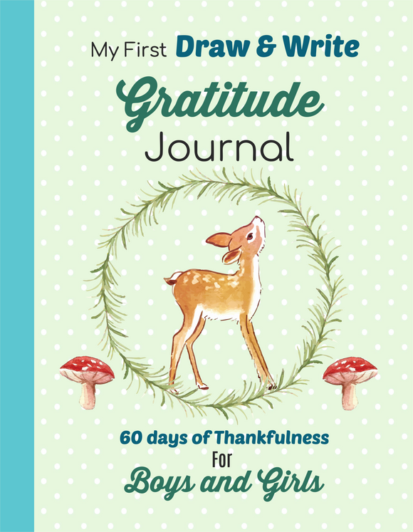 My First Draw and Write Gratitude Journal  Woodland Animal design