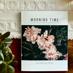 Morning Time by Brighter Day Press