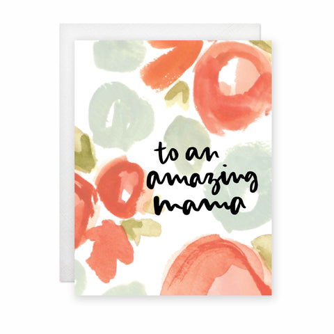 To An Amazing Mama Card