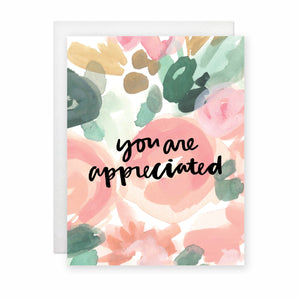 You Are Appreciated Card